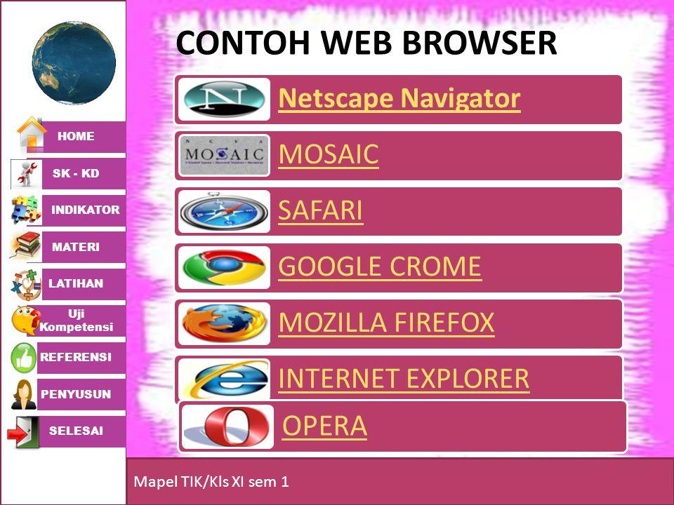HOME SK - KD INDIKATOR MATERI LATIHAN Uji Kompetensi REFERENSI PENYUSUN SELESAI Mapel TIK/Kls XI sem 1 NETSCAPE NAVIGATOR Netscape Navigator merupakan peramban web yang terkenal pada era 1990-an dan paling banyak digunakan sebelum kemunculan internet Explorer dari Microsoft, yang dibuat oleh Netscape Corporation.