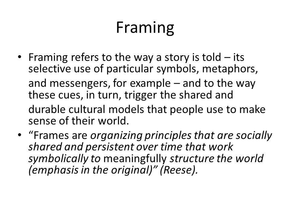 Elemen Framing 1.Context: a. Thematic b. Episodic 2.
