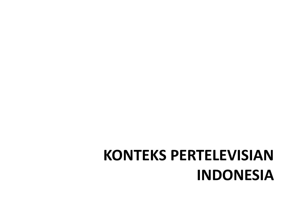 TV is King high reach & spread Based on 18-34 ABC+, Urban Indonesia, Roy Morgan SS But efficiency is decreasing, because of overcrowding