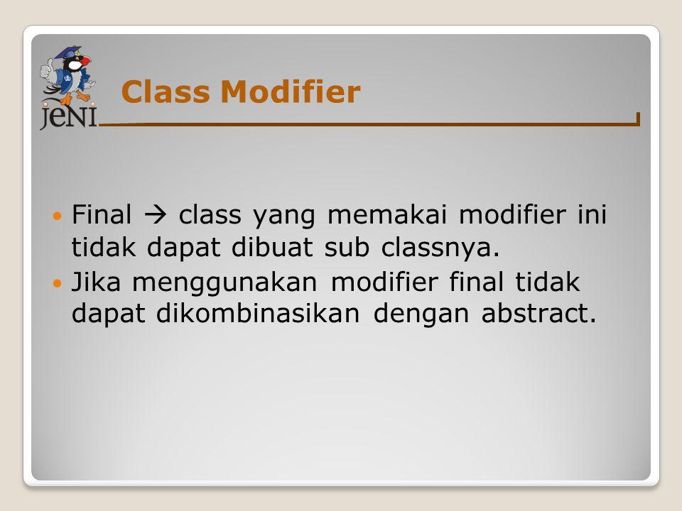 Class dan Object Object ◦Terdiri dari:  kumpulan data (property), berupa variabel yang menentukan karakteristik sebuah object  beberapa method (behavior) yang menjelaskan bagaimana bentuk object.