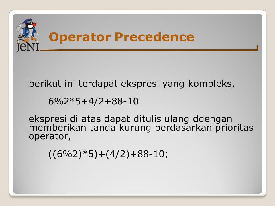berikut ini terdapat ekspresi yang kompleks, 6%2*5+4/2+88-10 ekspresi di atas dapat ditulis ulang ddengan memberikan tanda kurung berdasarkan priorita