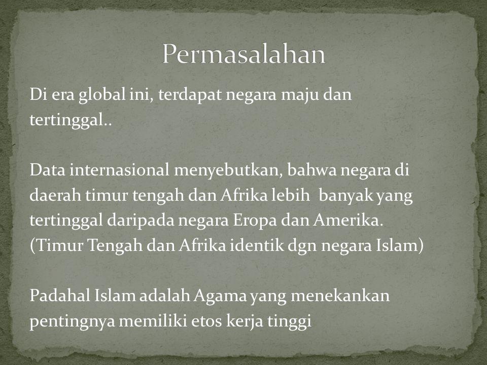 Di era global ini, terdapat negara maju dan tertinggal..