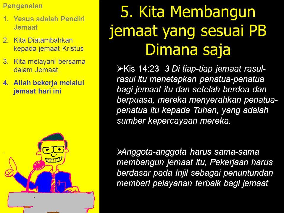 11am How to Call 11:15am Discussion 12pm Summary 5. Kita Membangun jemaat yang sesuai PB Dimana saja  Kis 14:23 3 Di tiap-tiap jemaat rasul- rasul it