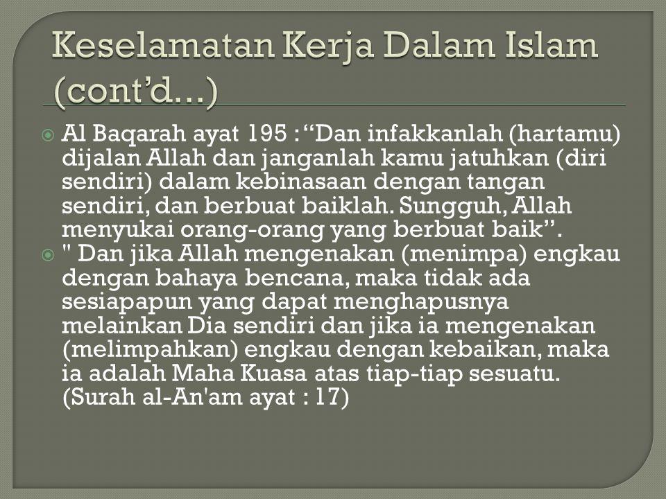 """ Al Baqarah ayat 195 : """"Dan infakkanlah (hartamu) dijalan Allah dan janganlah kamu jatuhkan (diri sendiri) dalam kebinasaan dengan tangan sendiri, da"""