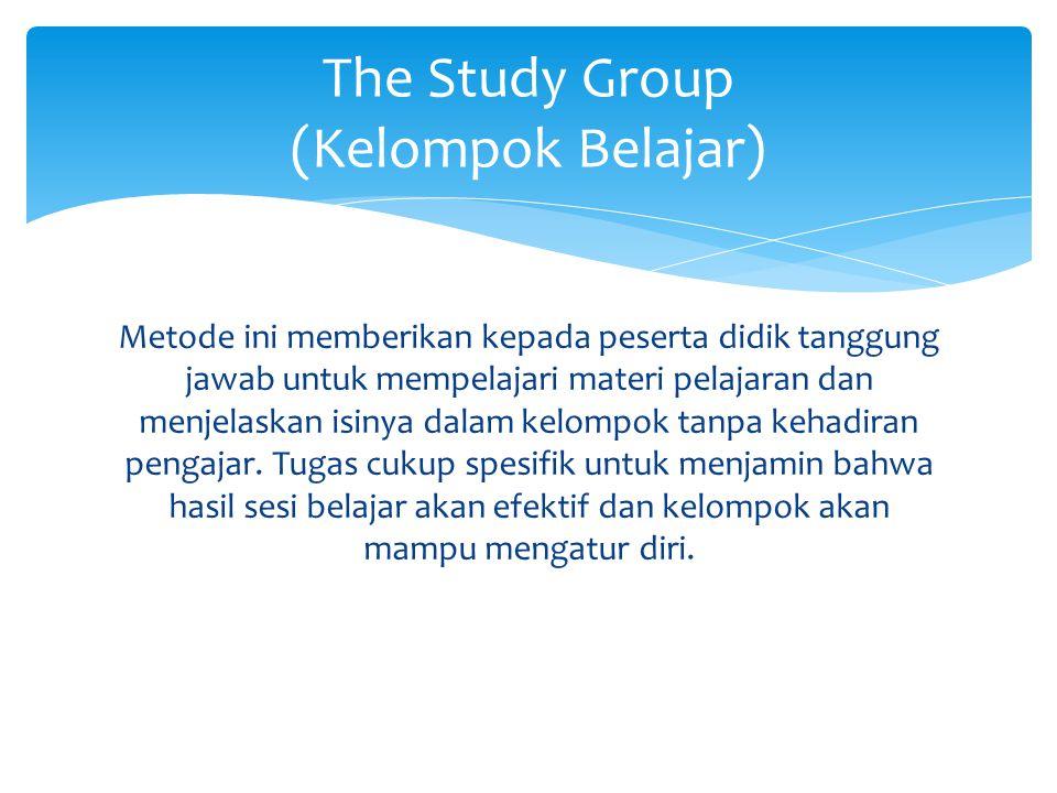 Metode ini memberikan kepada peserta didik tanggung jawab untuk mempelajari materi pelajaran dan menjelaskan isinya dalam kelompok tanpa kehadiran pen