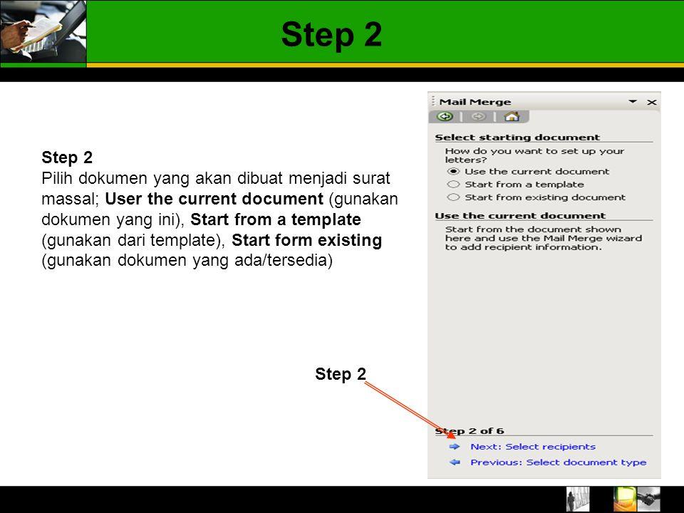 Step 2 Pilih dokumen yang akan dibuat menjadi surat massal; User the current document (gunakan dokumen yang ini), Start from a template (gunakan dari