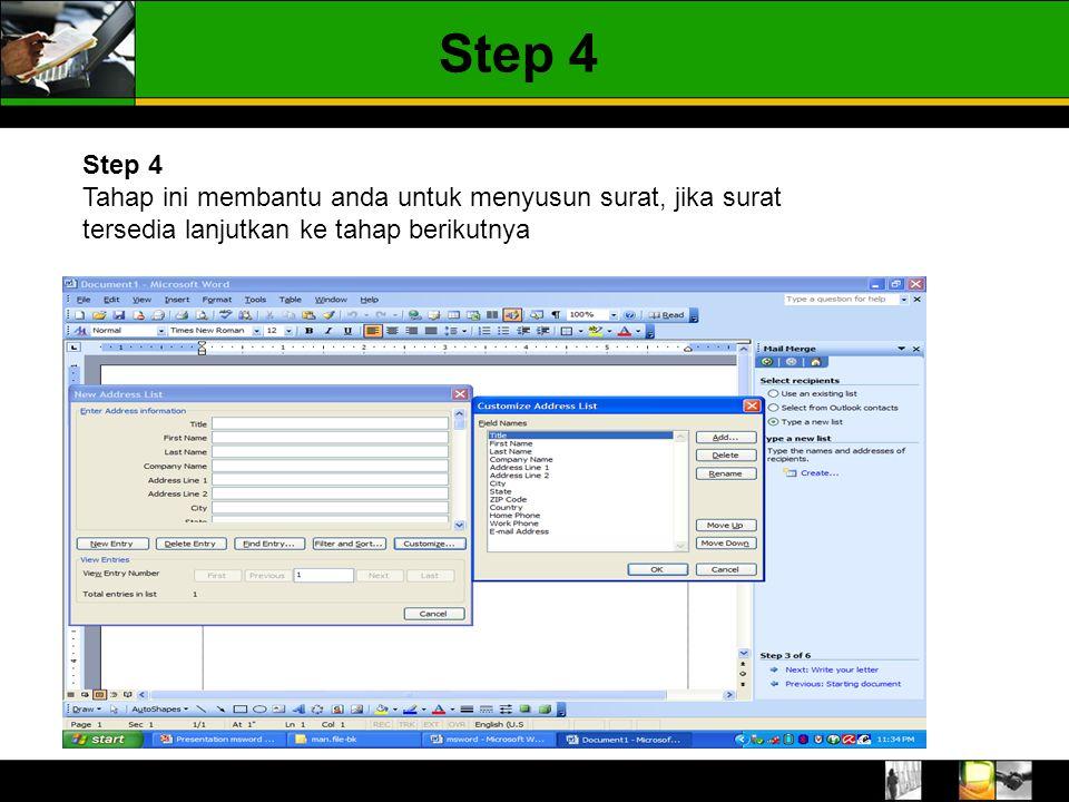 Step 4 Tahap ini membantu anda untuk menyusun surat, jika surat tersedia lanjutkan ke tahap berikutnya Step 4