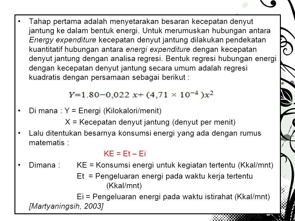 Page 19 •Tahap pertama adalah menyetarakan besaran kecepatan denyut jantung ke dalam bentuk energi. Untuk merumuskan hubungan antara Energy expenditur