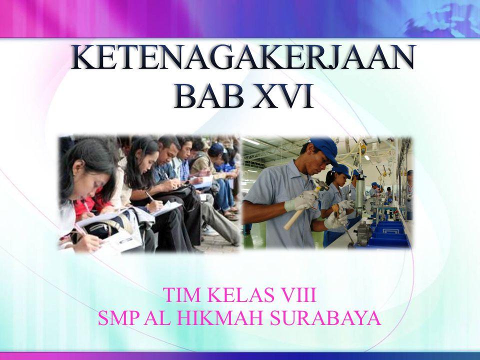 TIM KELAS VIII SMP AL HIKMAH SURABAYA