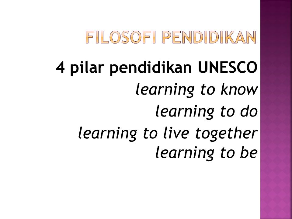 4 pilar pendidikan UNESCO learning to know learning to do learning to live together learning to be