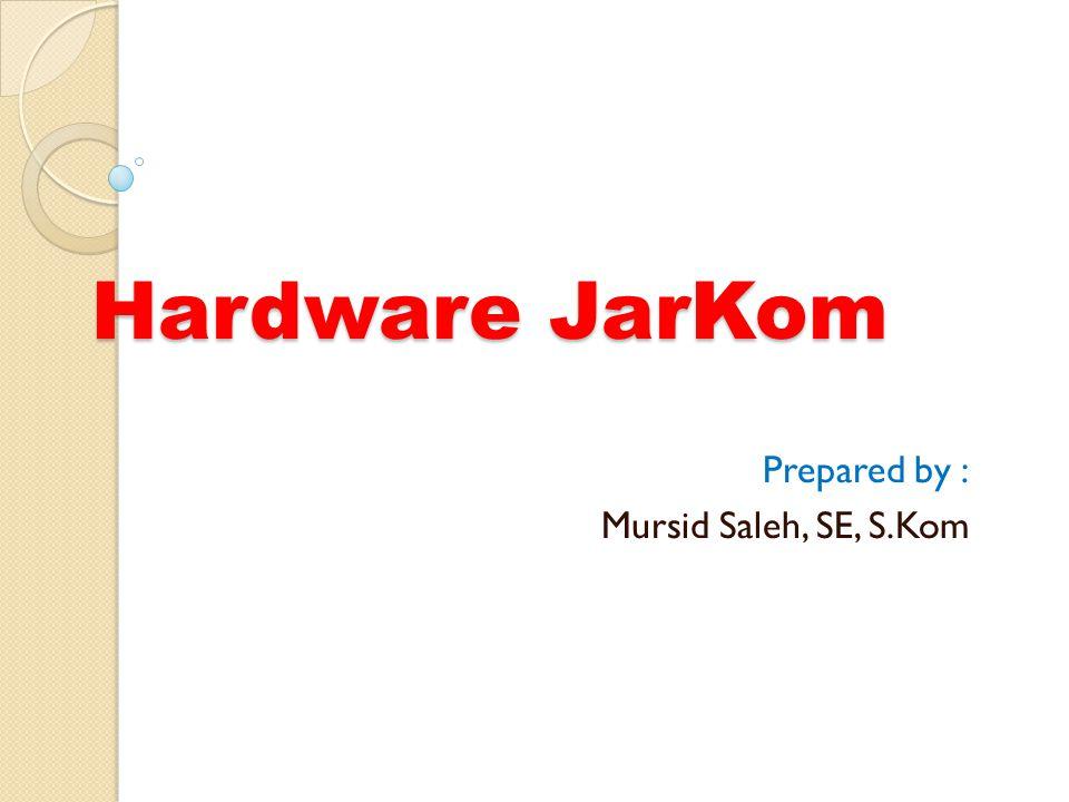 Hardware Jaringan Komputer  Kabel  Ethernet Card  Hub & Switch  Repeater  Bridge  Router