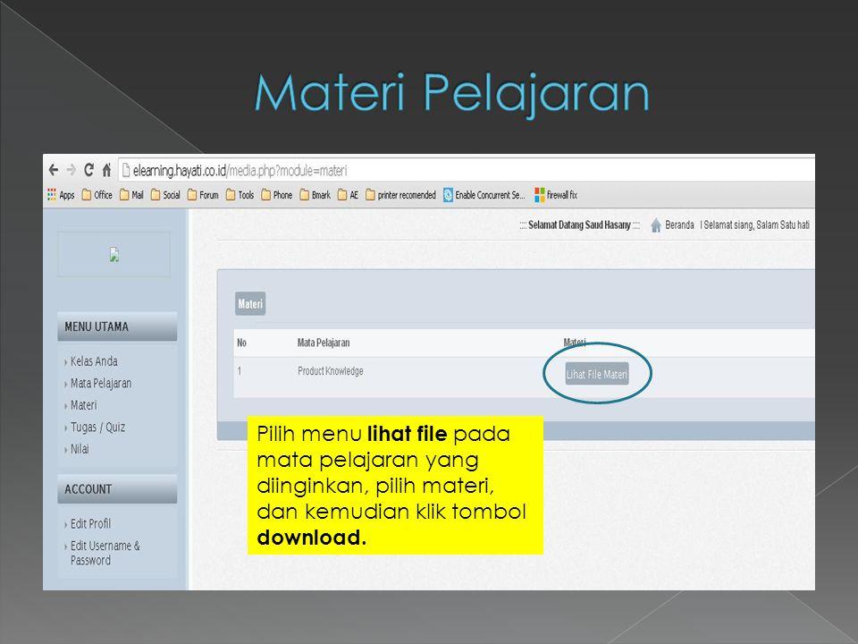 Pilih menu lihat file pada mata pelajaran yang diinginkan, pilih materi, dan kemudian klik tombol download.