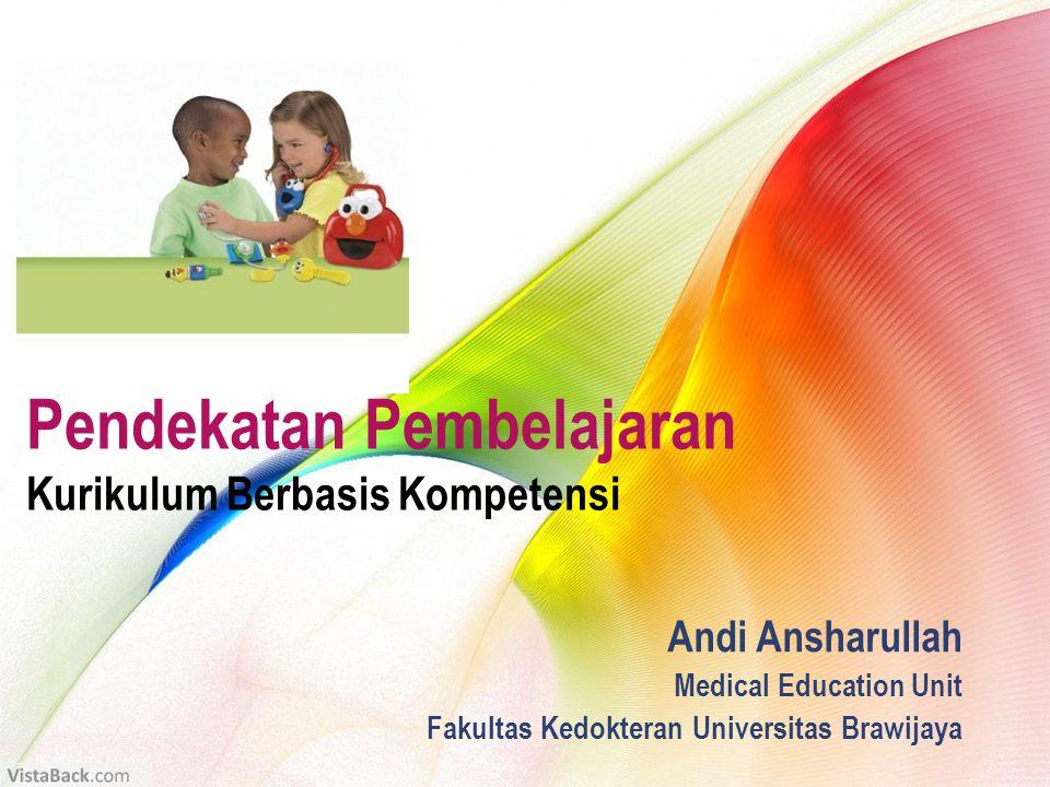 Andi Ansharullah Medical Education Unit Fakultas Kedokteran Universitas Brawijaya