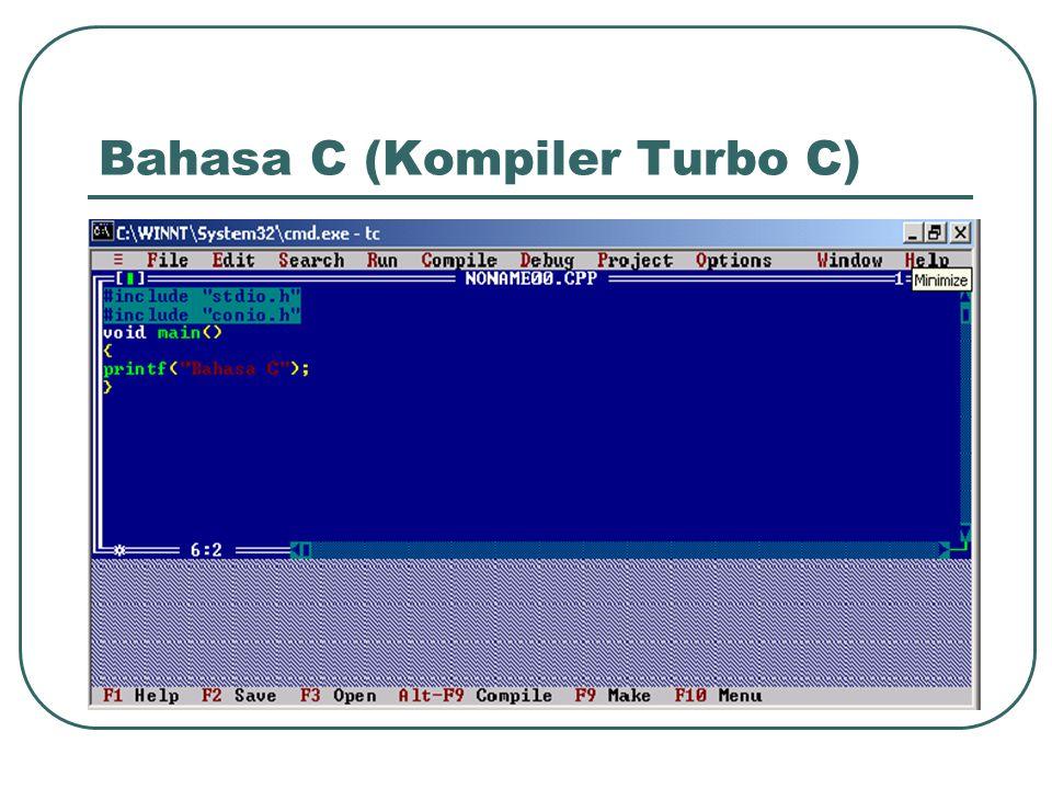 Bahasa C (Kompiler Turbo C)