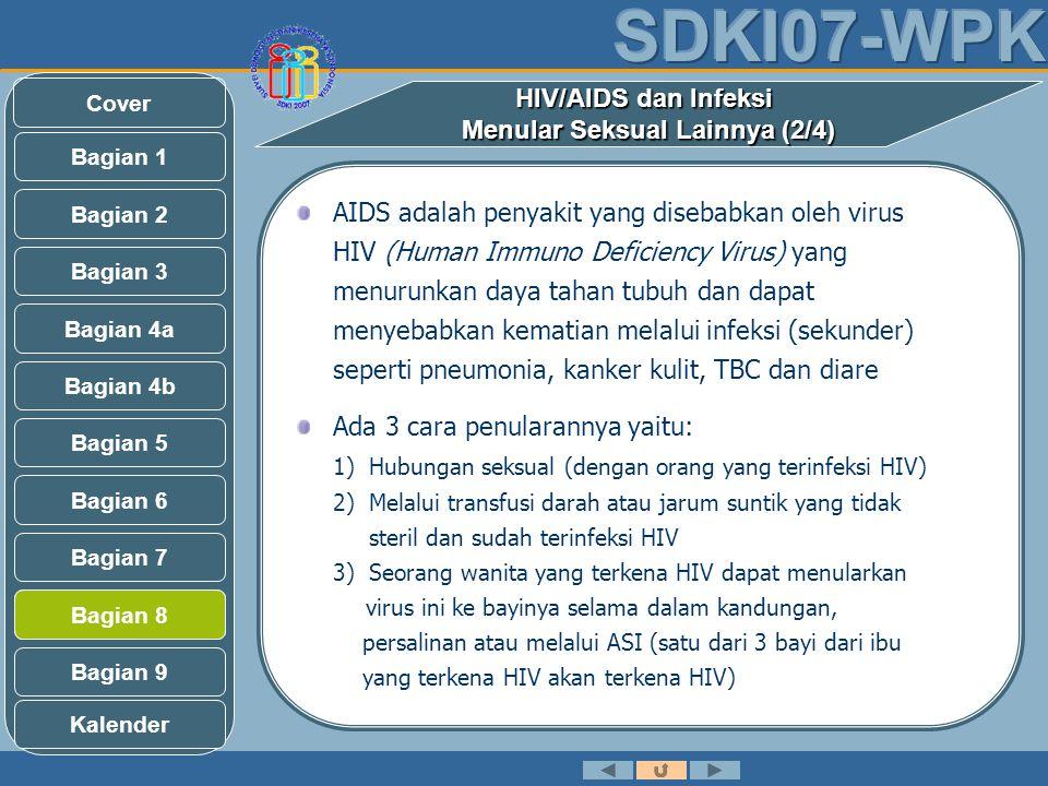 Bagian 2 Bagian 3 Bagian 1 Bagian 4b Bagian 5 Bagian 4a Bagian 6 Bagian 7 Bagian 9 Bagian 8 Kalender Cover HIV/AIDS dan Infeksi Menular Seksual Lainny