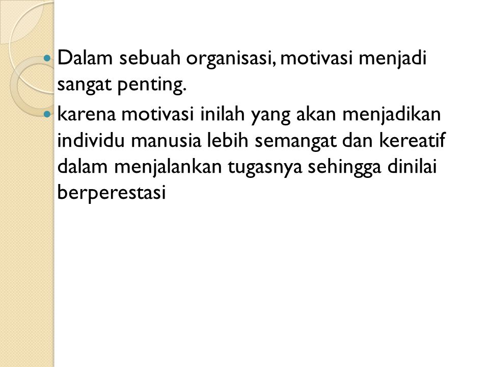 PROSES MOTIVASI 4.