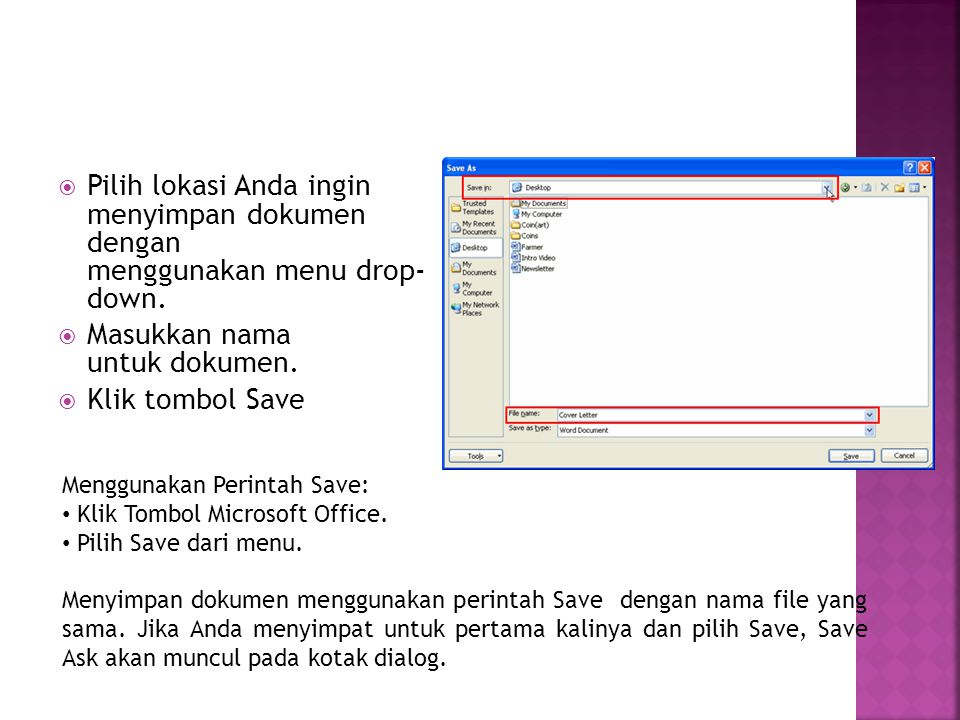  Pilih lokasi Anda ingin menyimpan dokumen dengan menggunakan menu drop- down.