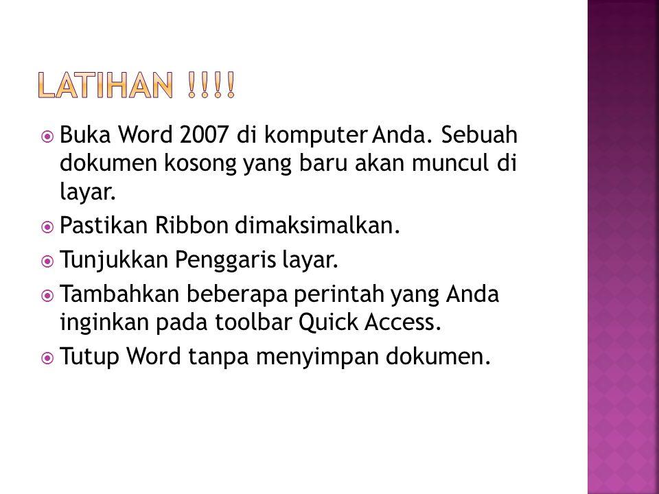  Buka Word 2007 di komputer Anda. Sebuah dokumen kosong yang baru akan muncul di layar.  Pastikan Ribbon dimaksimalkan.  Tunjukkan Penggaris layar.