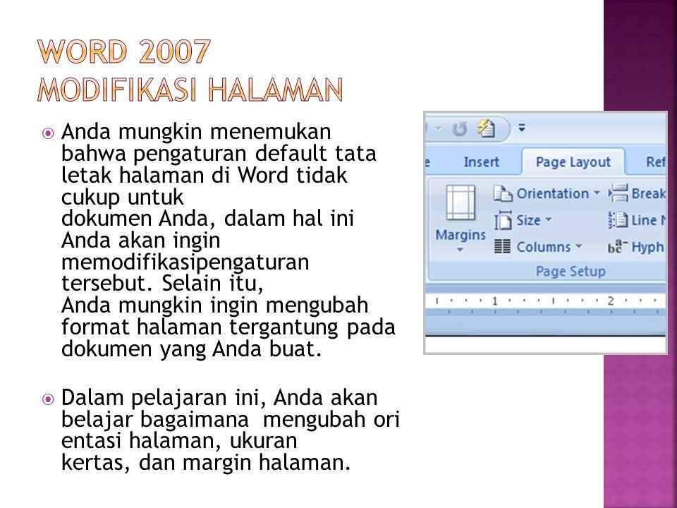  Anda mungkin menemukan bahwa pengaturan default tata letak halaman di Word tidak cukup untuk dokumen Anda, dalam hal ini Anda akan ingin memodifikasipengaturan tersebut.
