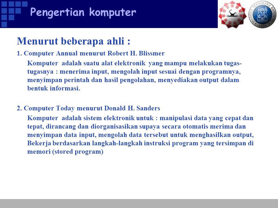 Pengertian komputer 3.Introduction to the Computer menurut William M.