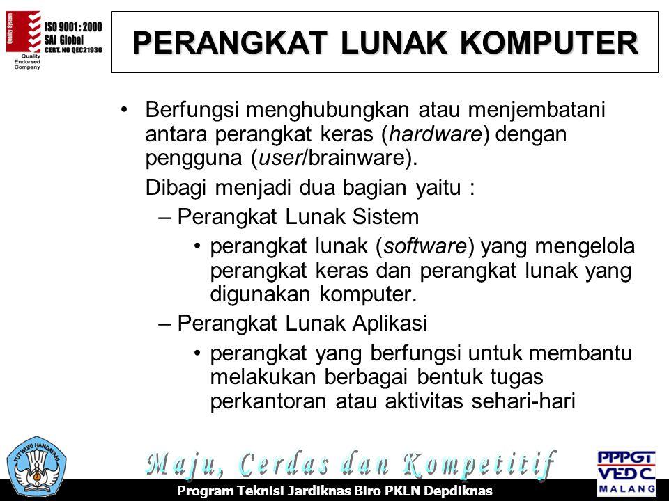 PERANGKAT LUNAK KOMPUTER •Berfungsi menghubungkan atau menjembatani antara perangkat keras (hardware) dengan pengguna (user/brainware). Dibagi menjadi