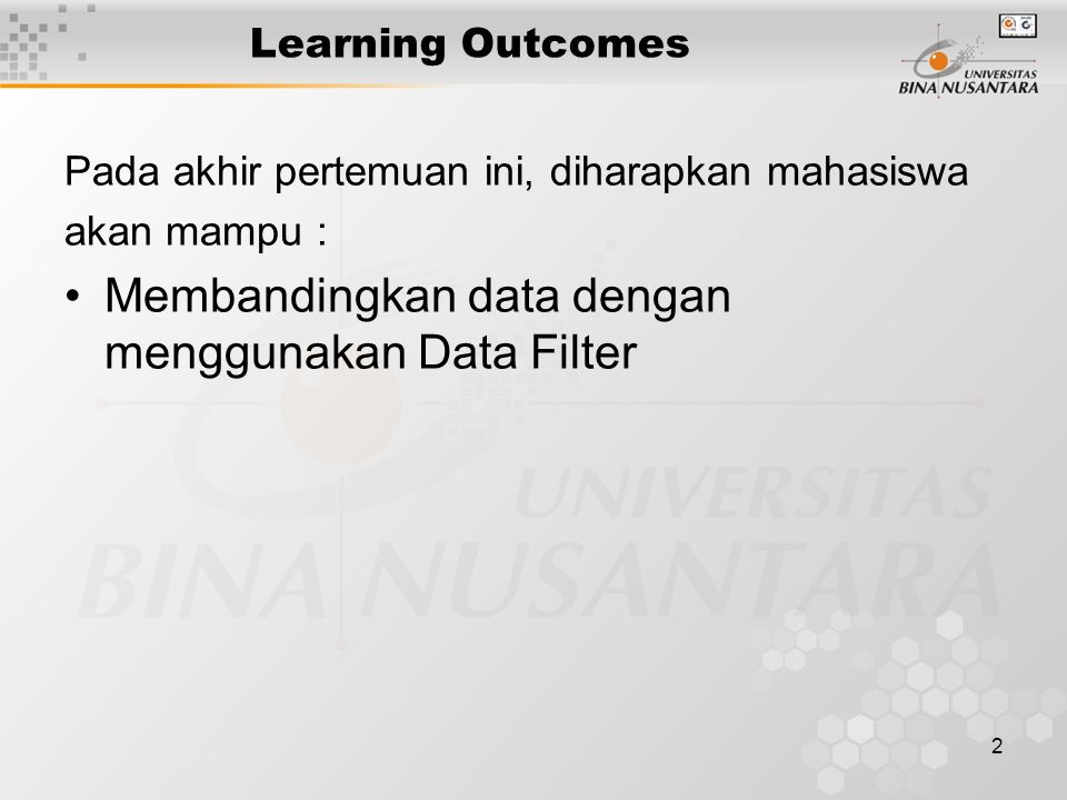 3 Outline Materi •Data Filter –Auto Filter –Advanced Filter