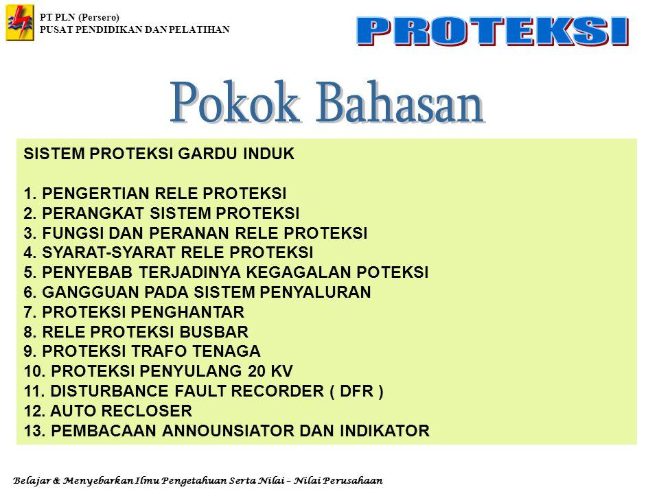 PT PLN (Persero) PUSAT PENDIDIKAN DAN PELATIHAN Belajar & Menyebarkan Ilmu Pengetahuan Serta Nilai – Nilai Perusahaan Blok diagram Sistem proteksi Penghantar diperlihatkan pada Gambar 4.
