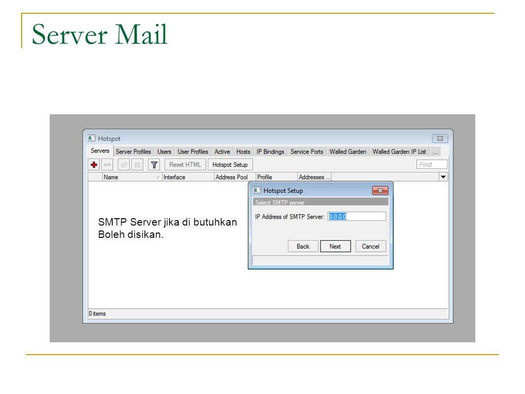 Server Mail SMTP Server jika di butuhkan Boleh disikan.