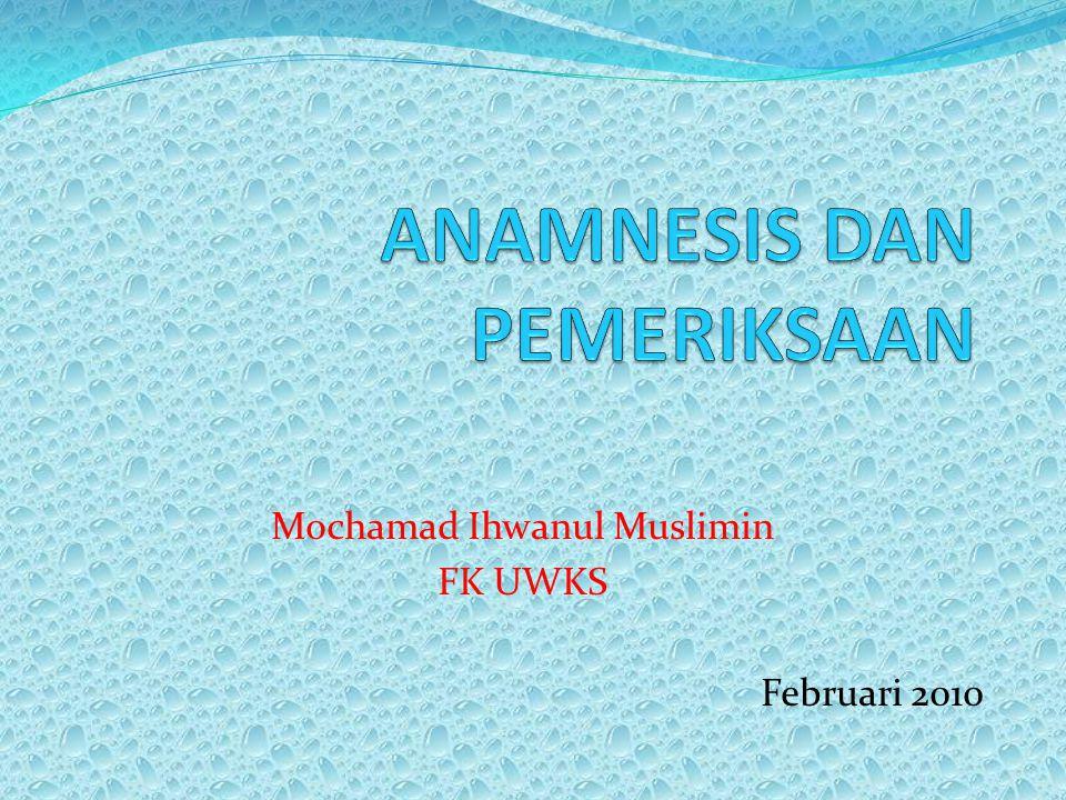Mochamad Ihwanul Muslimin FK UWKS Februari 2010