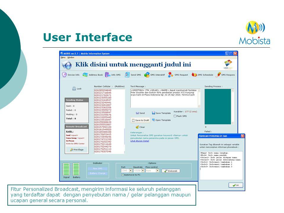 User Interface Fitur Personalized Broadcast, mengirim informasi ke seluruh pelanggan yang terdaftar dapat dengan penyebutan nama / gelar pelanggan mau