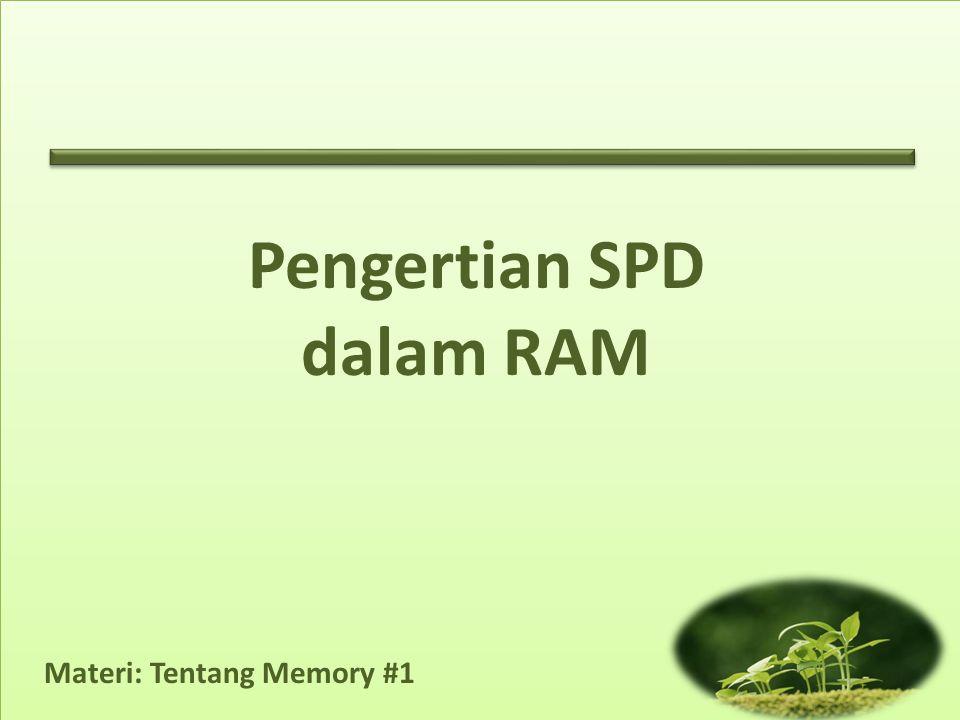 Materi: Tentang Memory #1 SPD - Serial Presence Detect adalah cara standar untuk secara otomatis mengakses informasi mengenai modul memori komputer.