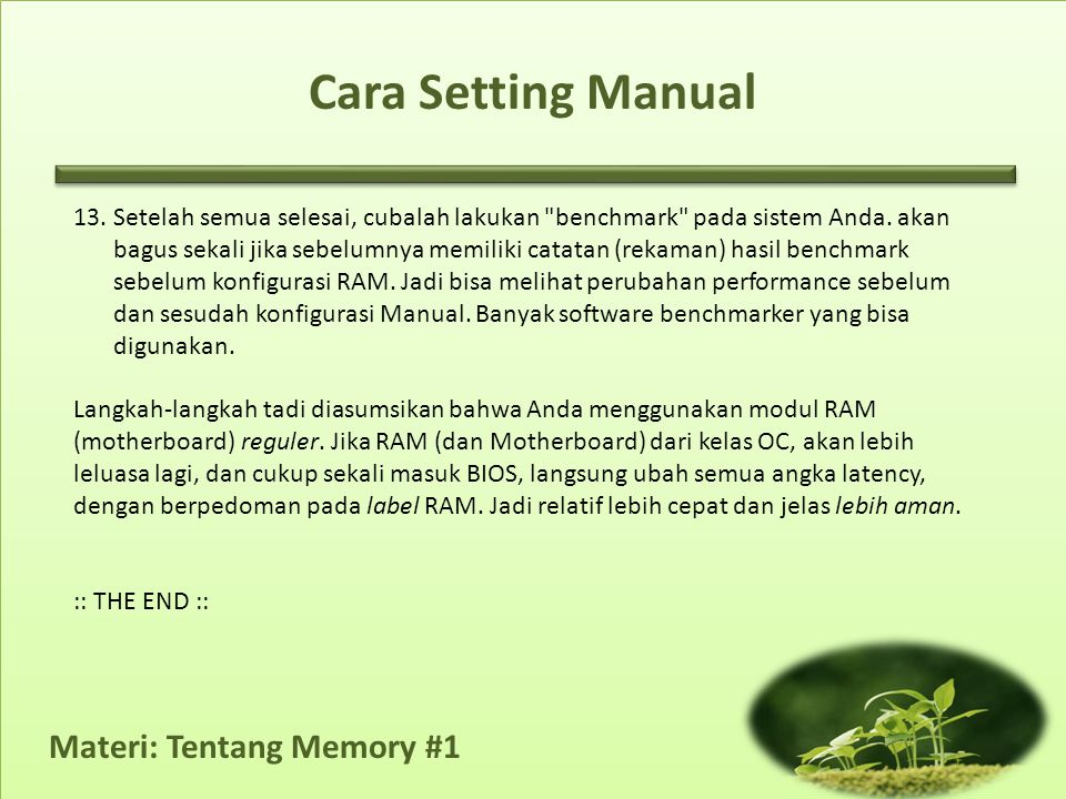 Materi: Tentang Memory #1 Cara Setting Manual 13.Setelah semua selesai, cubalah lakukan