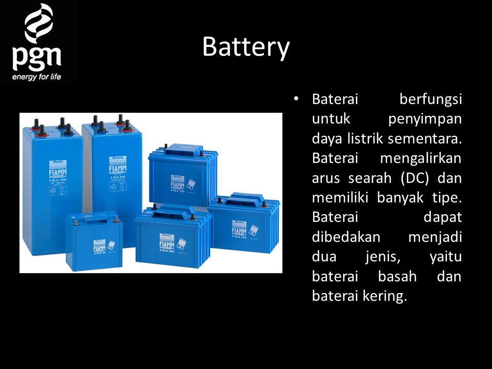 Battery • Baterai berfungsi untuk penyimpan daya listrik sementara.