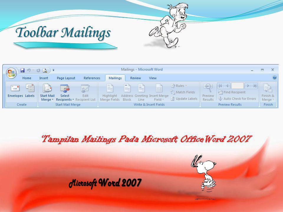 Toolbar Mailings 'Tampilan Mailings Pada Microsoft OfficeWord 2007