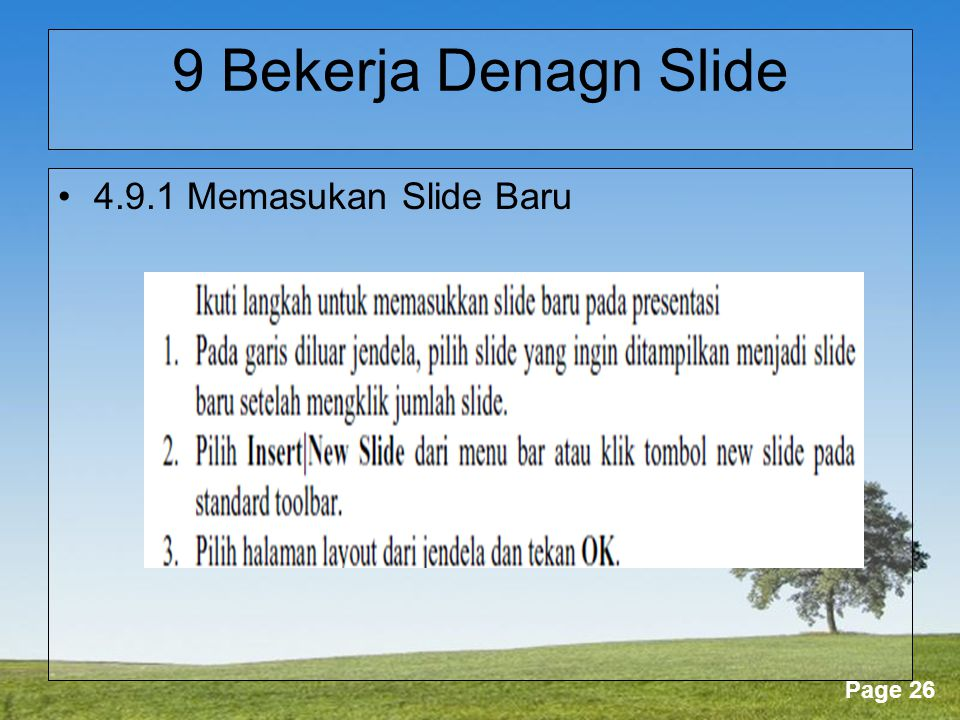 Powerpoint Templates Page 26 9 Bekerja Denagn Slide •4.9.1 Memasukan Slide Baru