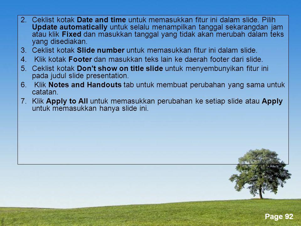 Powerpoint Templates Page 92 2.Ceklist kotak Date and time untuk memasukkan fitur ini dalam slide.