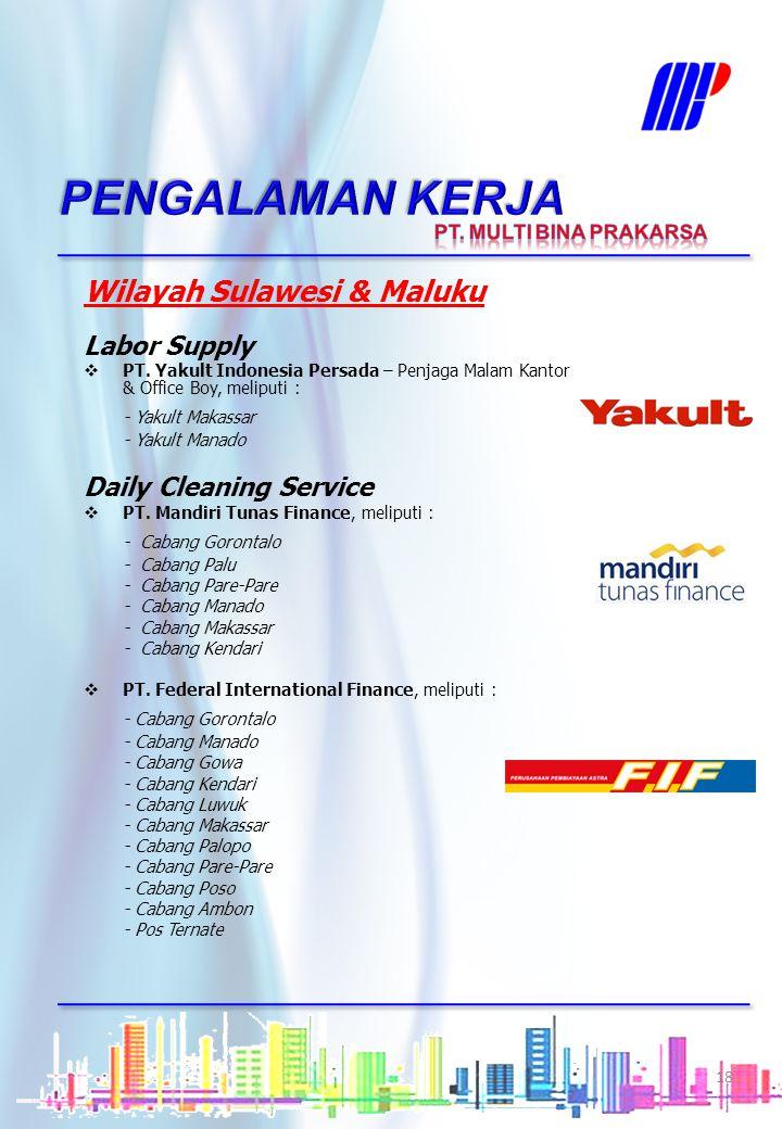 Wilayah Bali & NTB Daily Cleaning Service  PT. Ramayana Lestari Sentosa Tbk., Sesetan, Bali Labor Supply  PT. Yakult Indonesia Persada – Penjaga Mal