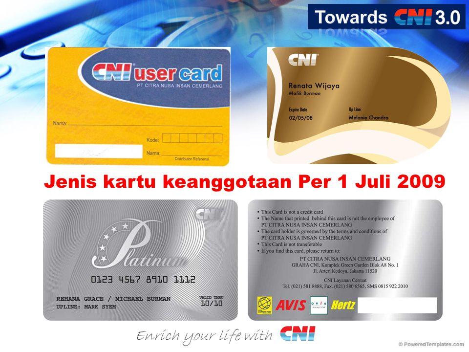 Enrich your life with Jenis kartu keanggotaan Per 1 Juli 2009