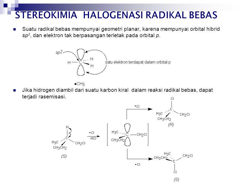  Suatu radikal bebas mempunyai geometri planar, karena mempunyai orbital hibrid sp 2, dan elektron tak berpasangan terletak pada orbital p.