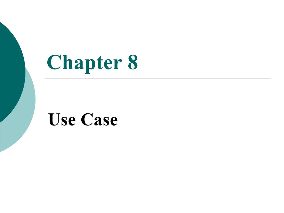 Chapter 8 Use Case
