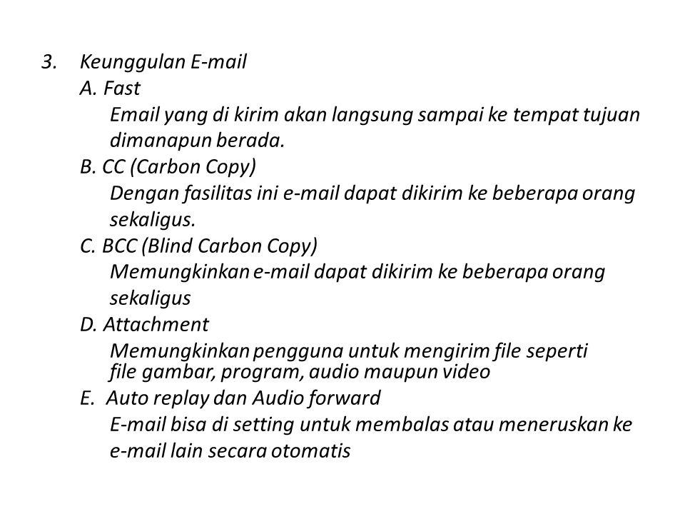 3.Keunggulan E-mail A.