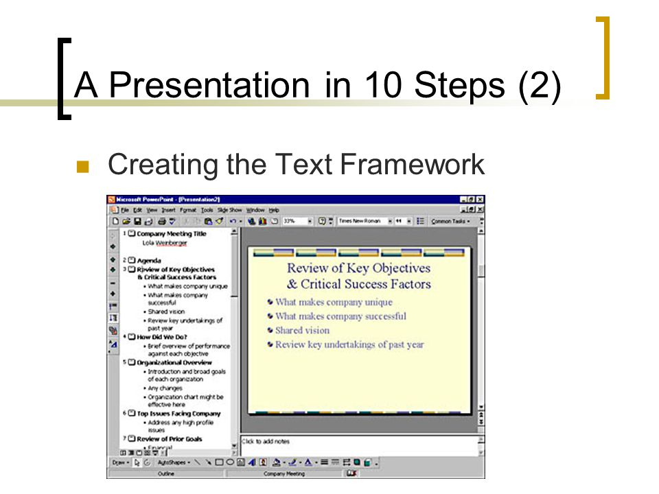 A Presentation in 10 Steps (2)  Creating the Text Framework