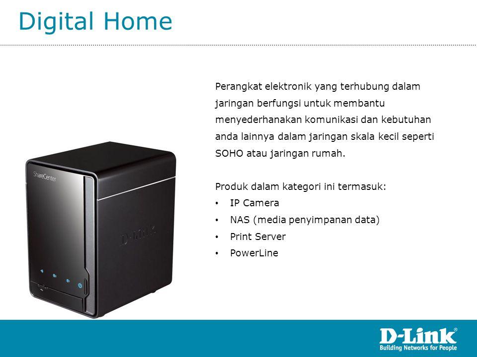 Digital Home Perangkat elektronik yang terhubung dalam jaringan berfungsi untuk membantu menyederhanakan komunikasi dan kebutuhan anda lainnya dalam j