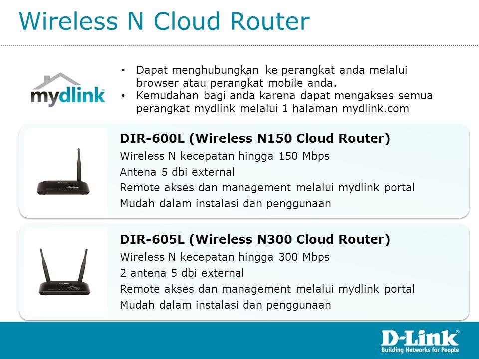 Wireless N Cloud Router DIR-605L (Wireless N300 Cloud Router) Wireless N kecepatan hingga 300 Mbps 2 antena 5 dbi external Remote akses dan management