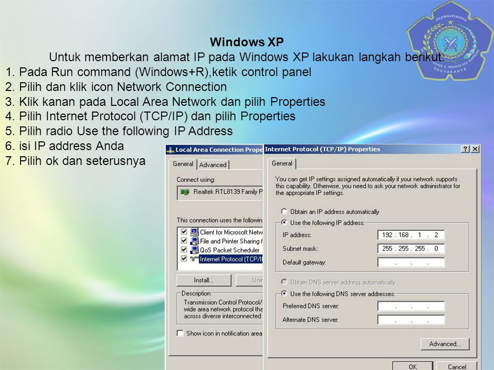 Windows XP Untuk memberkan alamat IP pada Windows XP lakukan langkah berikut: 1.