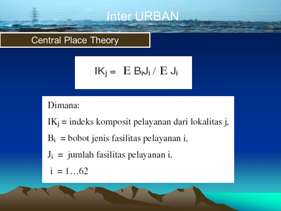Inter URBAN Central Place Theory