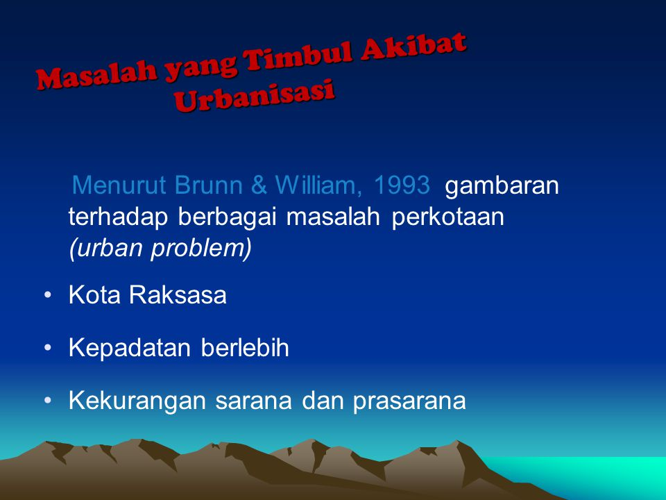 Konsep dan BatasanKonteks Global Urbanisasi What is URBAN .