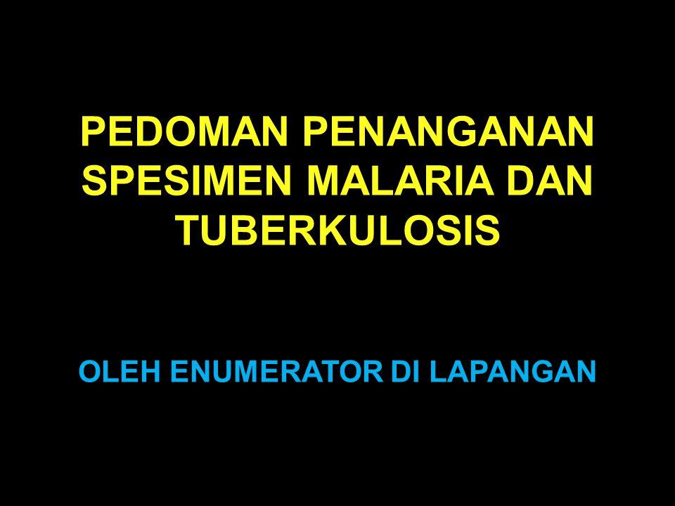 No KUESIONER DAN FORMULIR YANG MEMERLUKAN PENEMPELAN STIKER Enumerator: 1.Kuesioner RKD10.IND Blok XI 1 2.Informed consent2 3.Formulir MT15 4.RDT1 5.Sediaan apus darah tebal1 6.Formulir M14 7.Pot dahak1 s + 1 p TOTAL14 + 1 (p) + 1 (s) Petugas Pengumpul Spesimen 1.Formulir T15 TOTAL5 Puskesmas rujukan mikroskopik 1.Formulir T25 2.Sediaan apus dahak TB1 s + 1 p TOTAL5 + 1 s + 1 p Lab parasitologi dan bakteriologi Puslitbang BMF 1.Formulir M42 2.Formulir T32 p + 2 s TOTAL2 + 2 p + 2 s