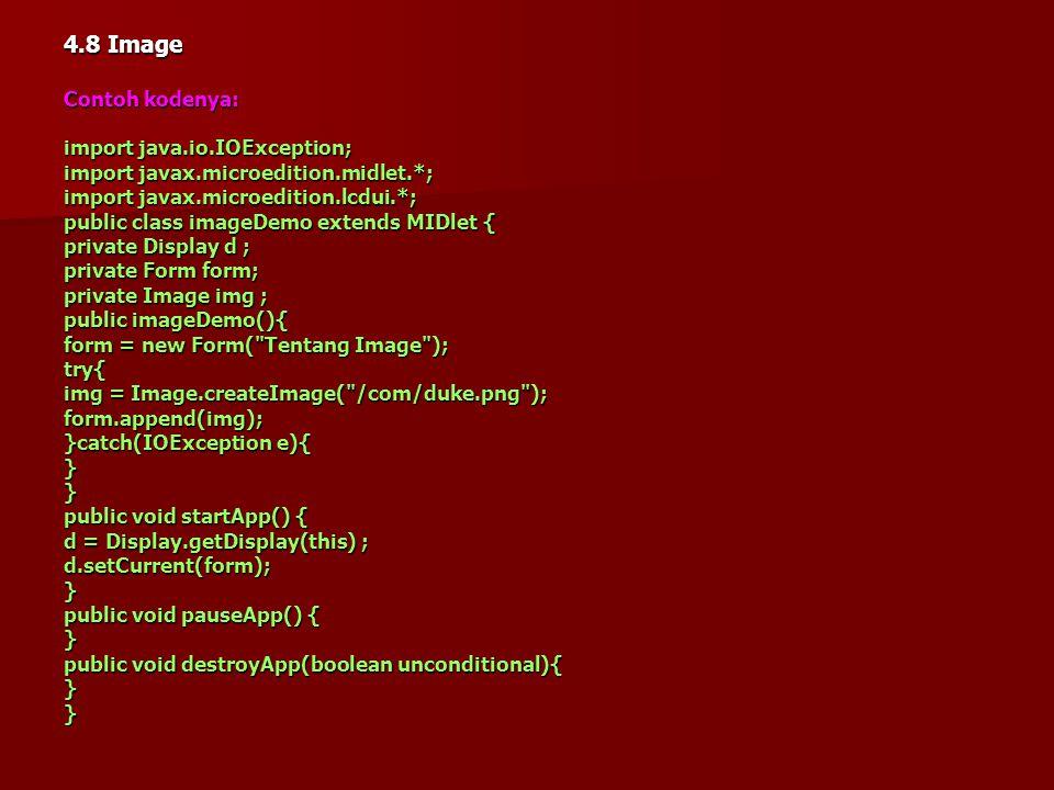 Aplikasi ini merupakan hasil modifikasi dari TickerMidlet01.java. Objek yang ditambahkan adalah objek textField yang akan digunakan oleh user untuk me