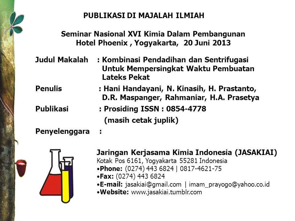 Jaringan Kerjasama Kimia Indonesia (JASAKIAI) Kotak Pos 6161, Yogyakarta 55281 Indonesia •Phone: (0274) 443 6824 | 0817-4621-75 •Fax: (0274) 443 6824
